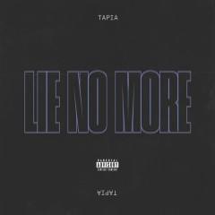 Lie No More (Single)