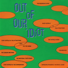 Out Of Our Idiot - Elvis Costello
