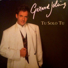 Tu Solo Tu - Gerard Joling