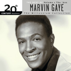 20th Century Masters: The Millennium Collection-Best Of Marvin Gaye-Volume 1-The 60's - Marvin Gaye