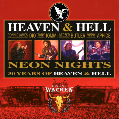Neon Nights: 30 Years of Heaven & Hell (Live at Wacken) - Heaven & Hell