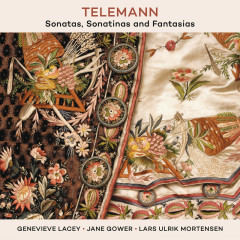 Telemann: Sonatas, Sonatinas And Fantasias - Genevieve Lacey, Lars Ulrik Mortensen, Jane Gower