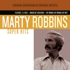 Super Hits - Marty Robbins