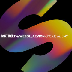 One More Day - Mr. Belt & Wezol, Aevion