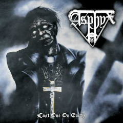 Last One On Earth (Reissue) - Asphyx