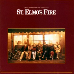 St. Elmo's Fire - Music From The Original Motion Picture Soundtrack - Various Artists