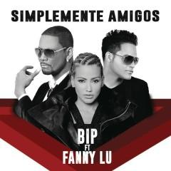 Símplemente Amigos (EP) - Bip, Fanny Lú