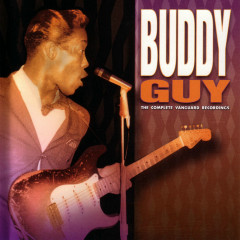 The Complete Vanguard Recordings - Buddy Guy