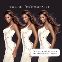 Me, Myself And I - Beyoncé
