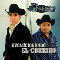 Evolucionando El Corrido - Voces Del Rancho