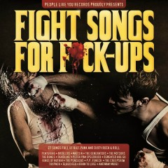 Fight Songs For F*ck-ups