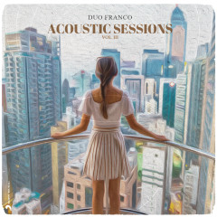 Acoustic Sessions, Vol. III - Duo Franco