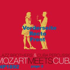 Mozart Meets Cuba - Klazz Brothers, Cuba Percussion