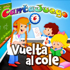 La Vuelta Al Cole (Coleccíon Oficial) - CantaJuego