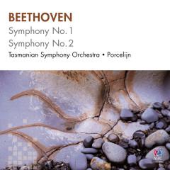 Beethoven: Symphony No. 1, Symphony No. 2 - Tasmanian Symphony Orchestra, David Porcelijn