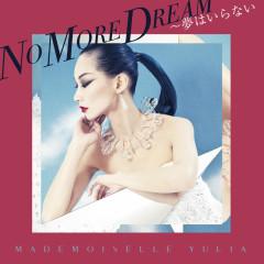 No More Dream - MADEMOISELLE YULIA