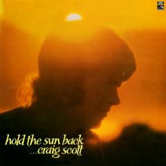 Hold The Sun Back - Craig Scott