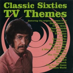 Classic Sixties TV Themes - Various Artists