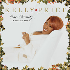 One Family - Kelly Price