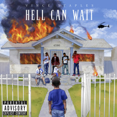 Hell Can Wait - Vince Staples