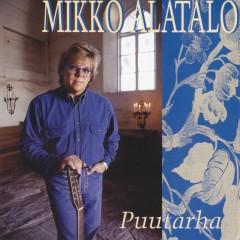 Puutarha - Mikko Alatalo