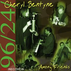 Among Friends - Cheryl Bentyne