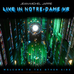 Welcome To The Other Side (Live In Notre-Dame Binaural Headphone Mix) - Jean-Michel Jarre