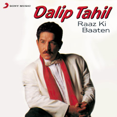 Raaz Ki Baaten - Dalip Tahil