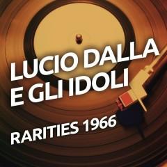 Lucio Dalla e Gli Idoli - Lucio Dalla,Gli Idoli
