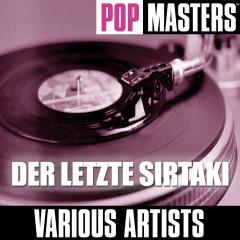 Pop Masters: Der Letzte Sirtaki - Various Artists
