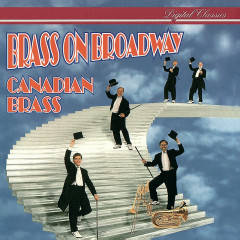 Brass On Broadway - Canadian Brass, Star Of Indiana Drummers, Luther Henderson, Edward Metz
