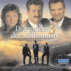 Die Großen 3 der Volksmusik - Folge 2 - Nockalm Quintett, Kastelruther Spatzen, Klostertaler