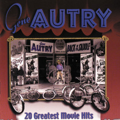 20 Greatest Movie Hits - Gene Autry