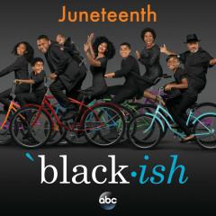 Black-ish – Juneteenth (Original Television Series Soundtrack) - Cast of Black-ish, The Roots