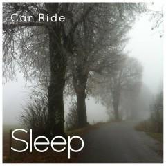 Car Ride (Sleep & Mindfulness) - Sleepy Times
