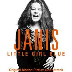 Janis: Little Girl Blue (Original Motion Picture Soundtrack) - Janis Joplin