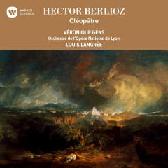 Berlioz: Cléopâtre - Veronique Gens