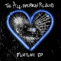 Flatline EP (Deluxe Version) - The All-American Rejects