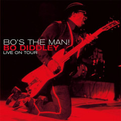 Bo's the Man! (Live On Tour) - Bo Diddley