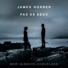 James Horner: Pas de Deux - Mari Samuelsen, Hakon Samuelsen