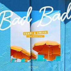 Bad Bad (Single)