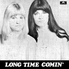 Long Time Comin' - The Chicks
