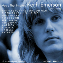 Music That Inspired Keith Emerson (1944-2016) - Various Artists