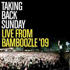 Live From Bamboozle 2009 - Taking Back Sunday