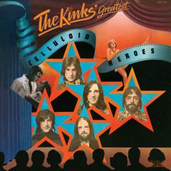 Celluloid Heroes - The Kinks