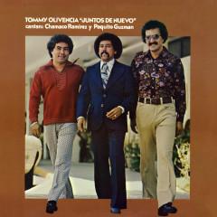 Juntos de Nuevo - Tommy Olivencia, Chamaco Ramírez, Paquito Guzmán