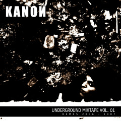 Underground Mixtape Vol. 1 - Kanon
