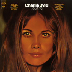 Let It Be - Charlie Byrd
