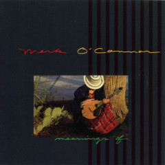 Meanings Of (Remastered) - Mark O'Connor
