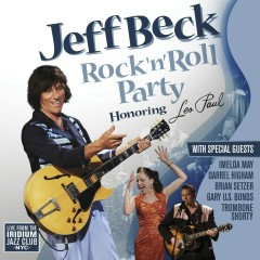 Rock 'n' Roll Party - Honoring Les Paul - Jeff Beck